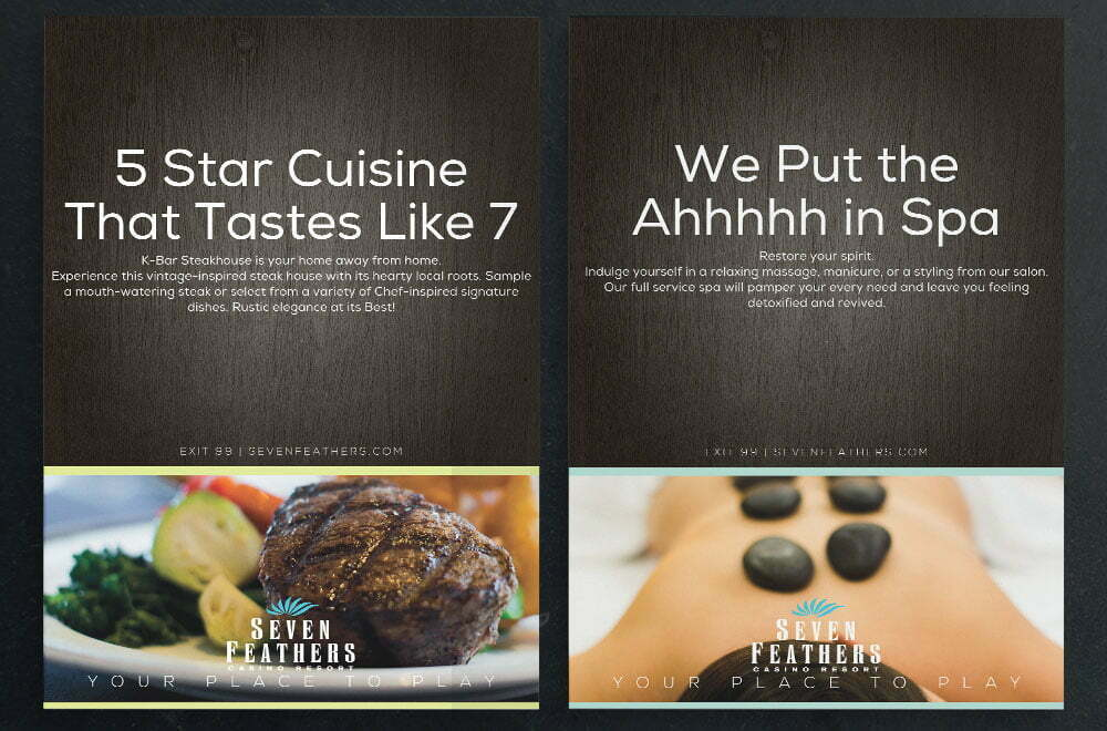 Seven Feathers Cuisine and Spa Ads